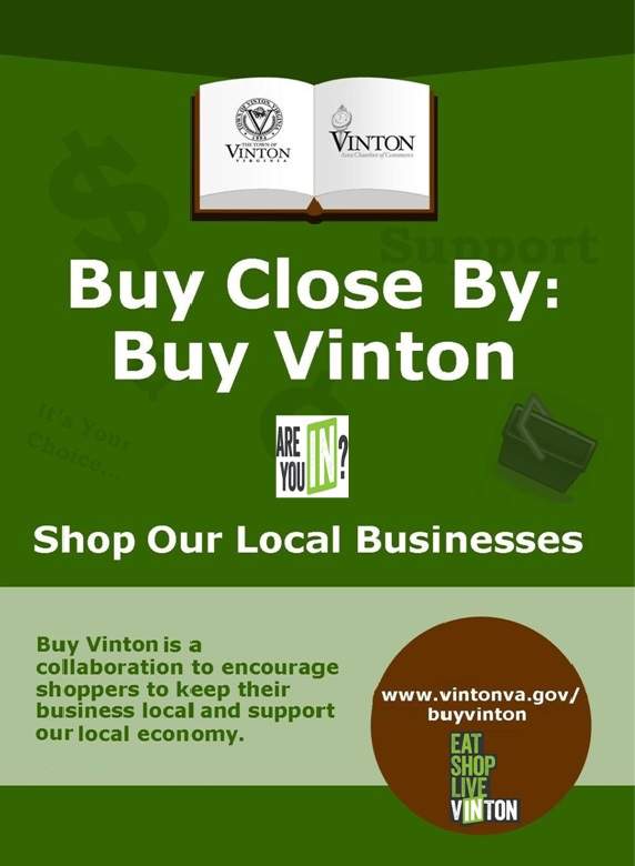 Buy Close By: Buy Vinton. Shop our local businesses. Buy Vinton is a collaboration to encourage shoppers to keep their business local and support our local economy.